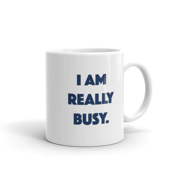 White Finance Mug - I am really busy