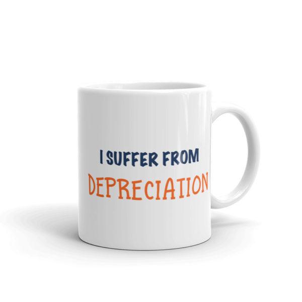 White Finance Mug - I suffer from depreciation